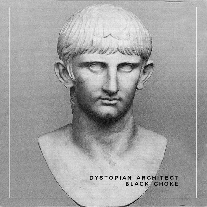 Dystopian Architect - Black Choke