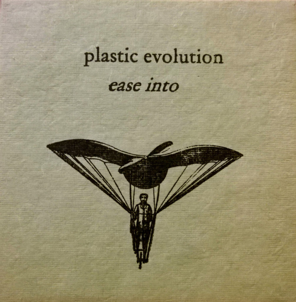 Plastic Evolution - Ease Into