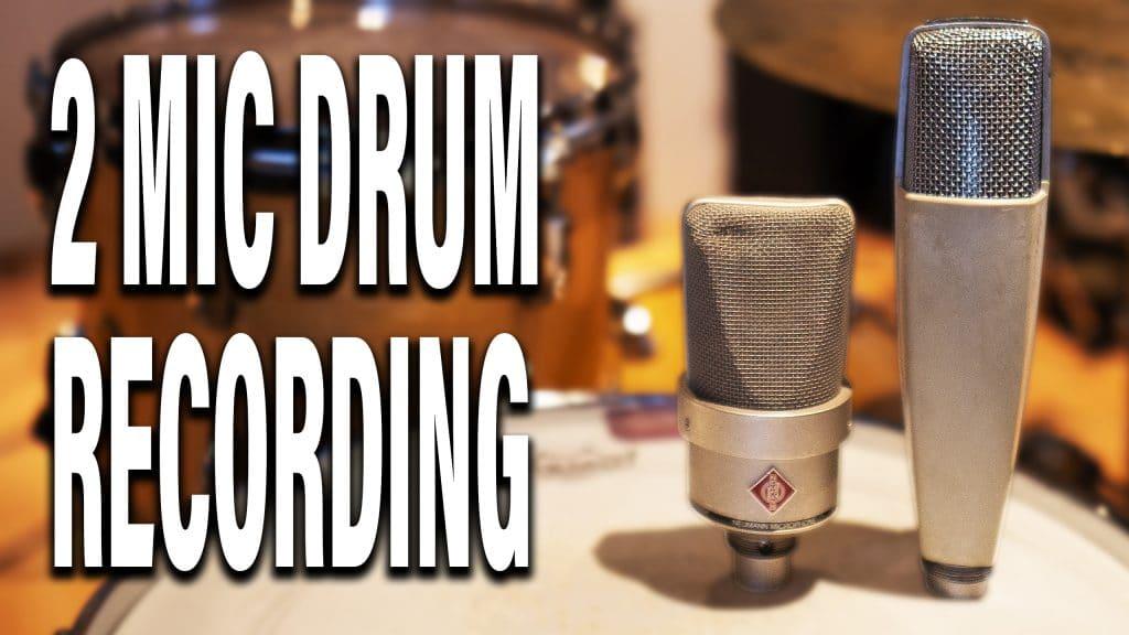 2 Microphone drum recording