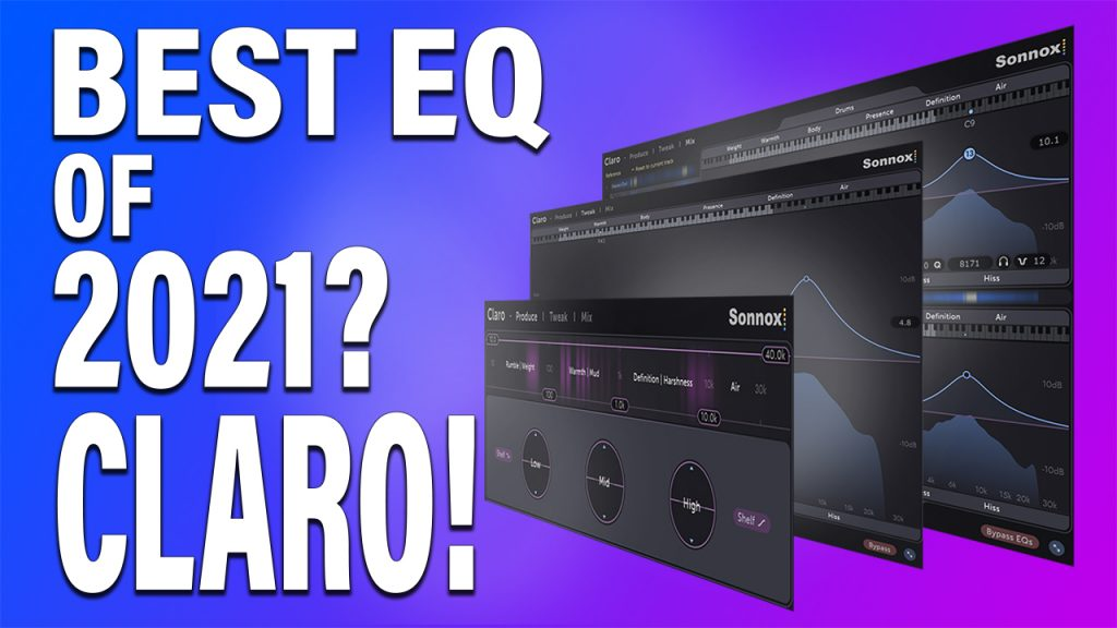 Is Sonnox Claro the best EQ of 2021?